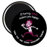 If being emo makes you happy Magnet