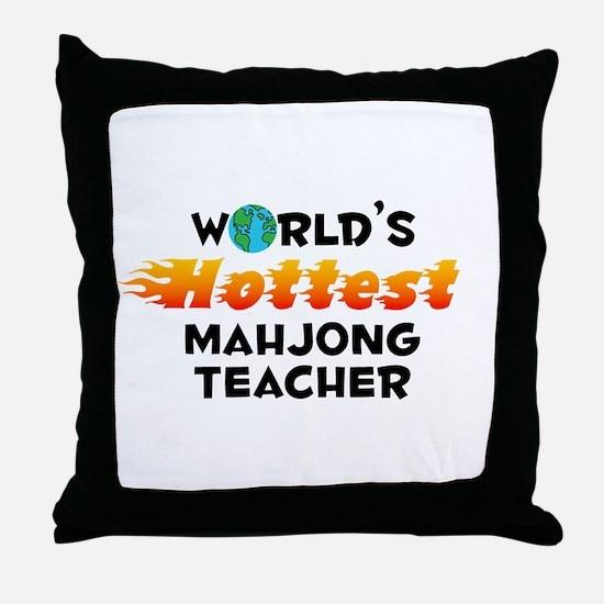 World's Hottest Mahjo.. (C) Throw Pillow