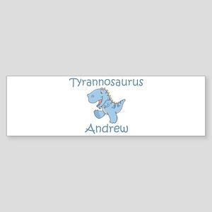 Tyrannosaurus Andrew Bumper Sticker