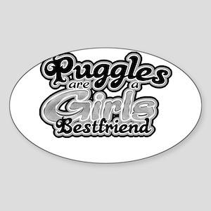 Puggles are a girls bestfrien Oval Sticker
