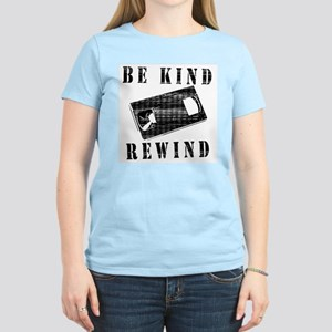Be Kind Rewind Women's Light T-Shirt