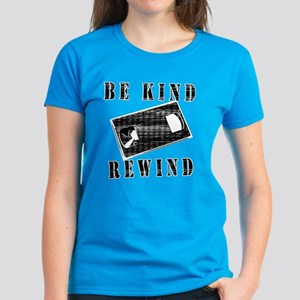 Be Kind Rewind Women's Dark T-Shirt