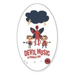 Devil Music Is Number One Oval Sticker