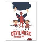 Devil Music Is Number One Small Poster