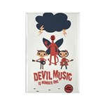Devil Music Is Number One Rectangle Magnet