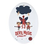 Devil Music Is Number One Oval Ornament