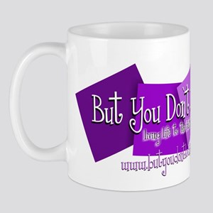 """Living Life to the Fullest"" BYDLS Mug"