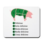 Delicious Pig Mousepad
