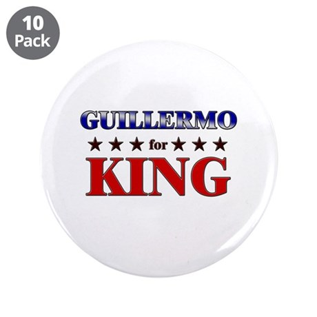 """GUILLERMO for king 3.5"""" Button (10 pack)"""