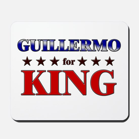 GUILLERMO for king Mousepad
