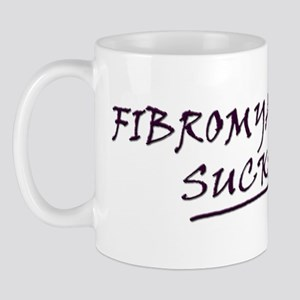 Fibromyalgia Sucks! Mug