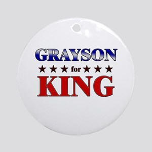 GRAYSON for king Ornament (Round)