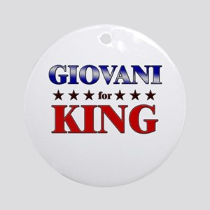 GIOVANI for king Ornament (Round)