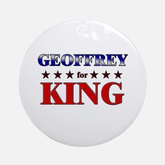 GEOFFREY for king Ornament (Round)