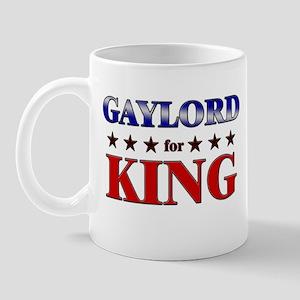 GAYLORD for king Mug