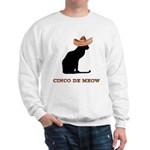 Cinco de Meow Sweatshirt