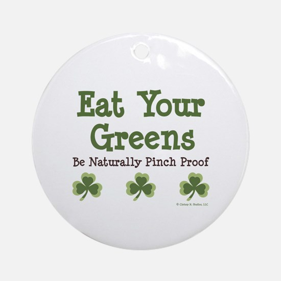 Eat Your Greens Shamrock Ornament (Round)