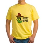 Funny Tequila Yellow T-Shirt