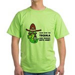 Funny Tequila Green T-Shirt