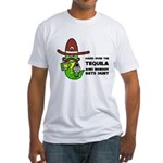 Funny Tequila Fitted T-Shirt