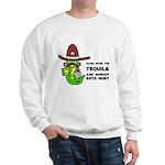 Funny Tequila Sweatshirt