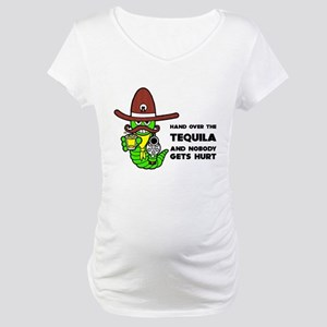 Funny Tequila Maternity T-Shirt