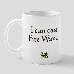 i can cast fire wave Mug