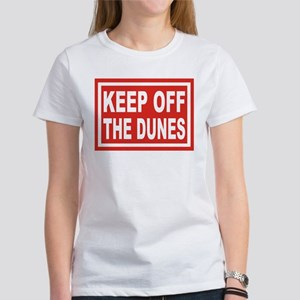 KEEP OFF THE DUNES Women's T-Shirt