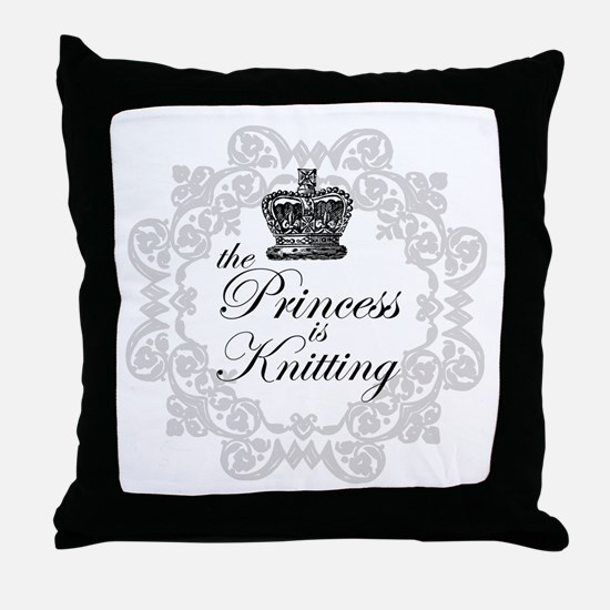 The Princess is Knitting Throw Pillow