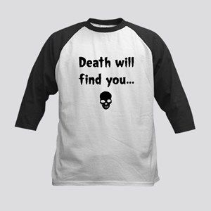 death will find you Kids Baseball Jersey