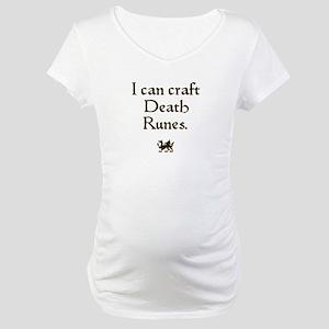 i can craft death runes Maternity T-Shirt