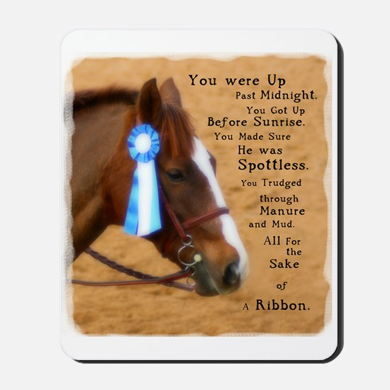 All For A Ribbon Horse Mousepad