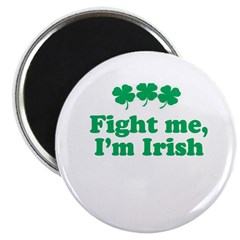 Fight me, I'm Irish 2.25