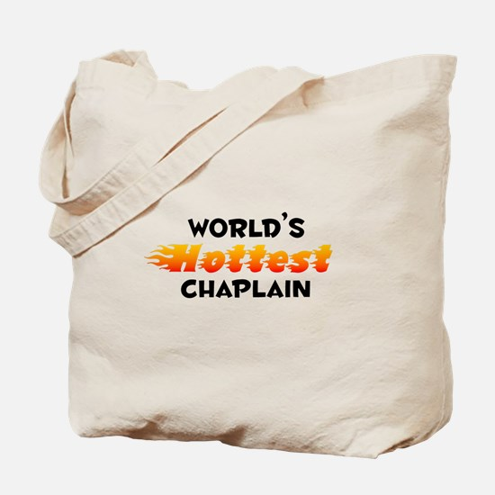 World's Hottest Chapl.. (B) Tote Bag