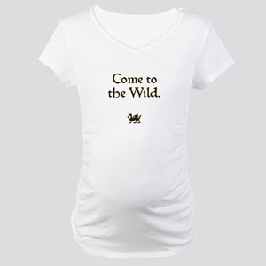 Come to the Wild Maternity T-Shirt