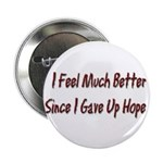 I Feel Much Better Button