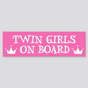Twin Girls On Board - Twin Bumper Sticker