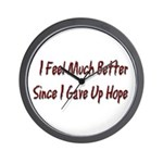 I Feel Much Better Wall Clock