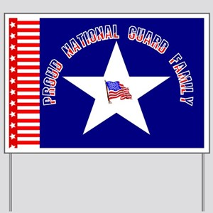 Proud National Guard Family Yard Sign