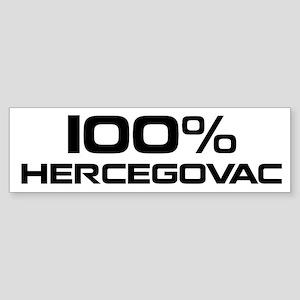 100% Hercegovac Bumper Sticker