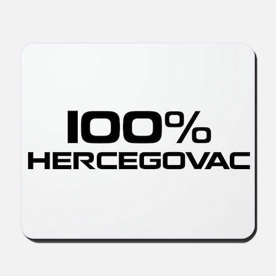 100% Hercegovac Mousepad