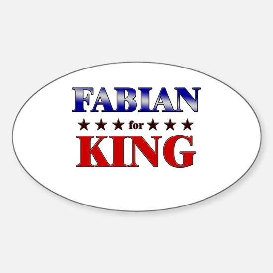 FABIAN for king Oval Decal
