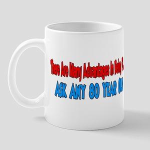 advantage to 70 ask 80 Mug
