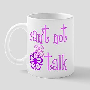 cant not talk Mug