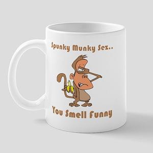 You Smell Funny Mug