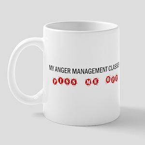 Anger Management Pisses Me Off Mug