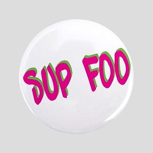 """Sup foo 3.5"""" Button"""