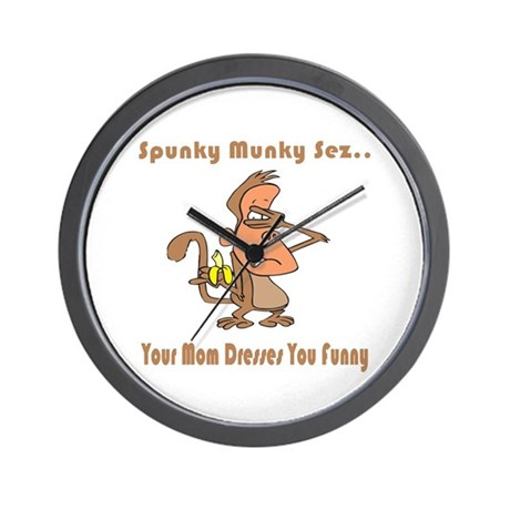 Your Mom Dresses You Funny Wall Clock