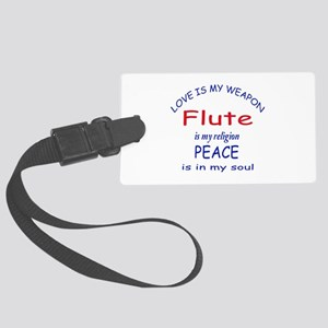Flute is my religion Large Luggage Tag