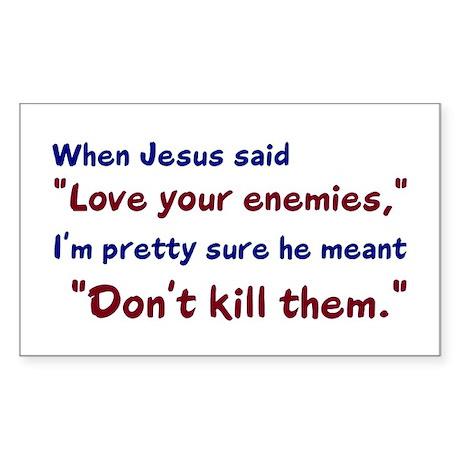 Don't Kill Them Rectangle Sticker